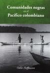 Livre numérique Comunidades negras en el Pacífico colombiano