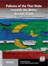 Livre numérique Policies of the Thai State towards the Malay Muslim South (1978-2010)