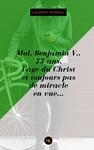 Livre numérique Moi, Benjamin V., 33 ans, l'âge du Christ et toujours pas de miracle en vue...