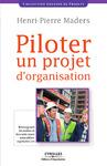 Livre numérique Piloter un projet d'organisation