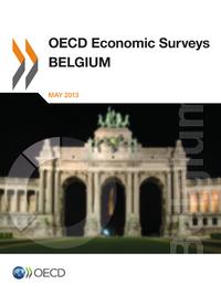 OECD Economic Surveys: Belgium 2013