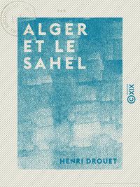 Alger et le Sahel