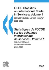 Statistiques de l'OCDE sur les échanges internationaux de services 2008, Volume II, Tableaux détaill