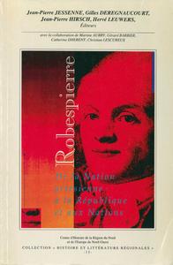 Livre numérique Robespierre. De la Nation artésienne à la République et aux Nations