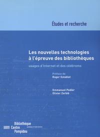 Livre numérique Les nouvelles technologies à l'épreuve des bibliothèques