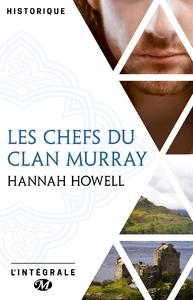 Livre numérique Les Chefs du Clan Murray - L'Intégrale