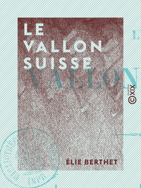 Le Vallon suisse