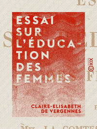 Essai sur l'éducation des femmes