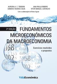Fundamentos Microecon?micos da Macroeconomia - 3? edi??o, Exerc?cios resolvidos e propostos