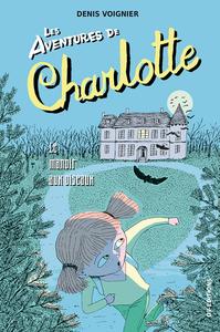 Les Aventures de Charlotte - t2 - le manoir aux oiseaux
