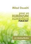 Livre numérique Pour un humanisme numérique