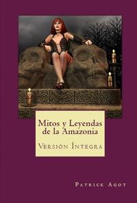 MITOS Y LEYENDAS DE LA AMAZONIA