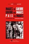 Livre numérique Images de guerre, Guerre des images, Paix en images