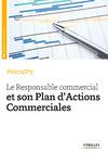 Livre numérique Le responsable commercial et son plan d'actions commerciales