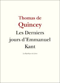 LES DERNIERS JOURS D'EMMANUEL KANT