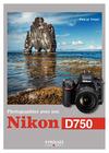 Livre numérique Photographier avec son Nikon D750
