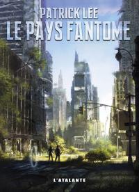 Le Pays fantôme, Trilogie de la Brèche, T2