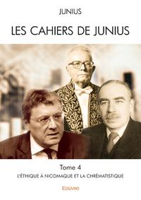 Les Cahiers de Junius - Tome 4