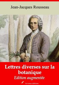 Lettres diverses sur la botanique – suivi d'annexes