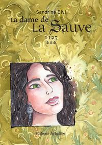 La dame de la Sauve - Tome 3