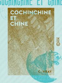 Cochinchine et Chine