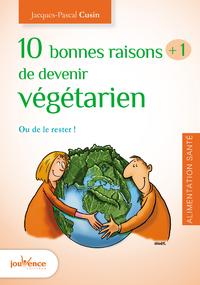 10 bonnes raisons +1 de devenir végétarien