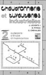 Livre numérique Chaudronnerie et tuyauteries industrielles. Vol.2 : Eléments d'étude & fabrication