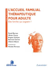 Livre numérique L'accueil familial thérapeutique pour adulte: des familles qui soignent ?