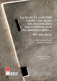 Livre numérique La loi du 12 avril 2000 relative aux droits des citoyens dans leurs relations avec les administrations…