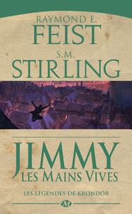 Les légendes de Krondor, Jimmy les mains vives