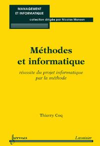 Livre numérique Méthodes et informatique : réussite du projet informatique par la méthode (Coll. Management & informatique)