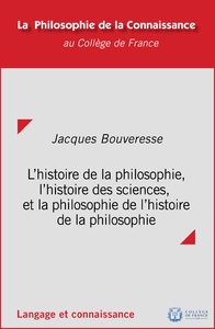Livre numérique L'histoire de la philosophie, l'histoire des sciences et la philosophie de l'histoire de la philosophie