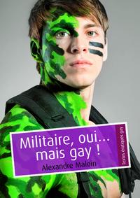 Livre numérique Militaire, oui… mais gay ! (pulp gay)