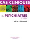 Livre numérique Cas cliniques en psychiatrie - 3e ed.