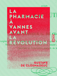 La Pharmacie à Vannes avant la Révolution