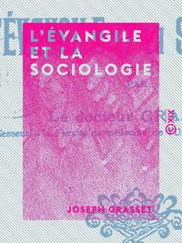 L'?vangile et la Sociologie