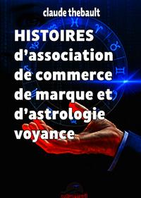 HISTOIRES d'association de commerce de marque et d'astrologie voyance
