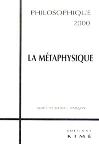 PHILOSOPHIQUE 2000 LA METAPHYSIQUE