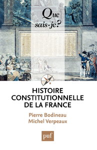 Histoire constitutionnelle de la France, « Que sais-je ? » n° 3547