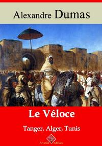 Le Véloce ou Tanger, Alger et Tunis – suivi d'annexes