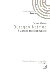 Ouragan Katrina, À LA CROISÉE DES GENRES MUSICAUX