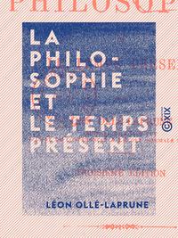 La Philosophie et le temps présent