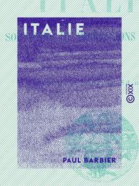Italie, Souvenirs et impressions de voyage
