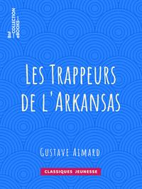 Les Trappeurs de l'Arkansas