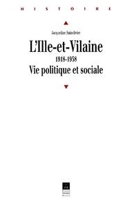 L'Ille-et-Vilaine, 1918-1958