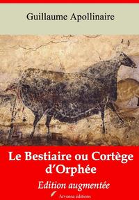 Le Bestiaire ou Cortège d'Orphée – suivi d'annexes