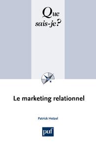 Le marketing relationnel, « Que sais-je ? » n° 2063