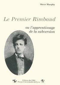 Le Premier Rimbaud