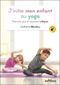 J'initie mon enfant au yoga