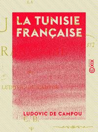 La Tunisie fran?aise